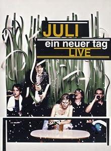 Juli - Ein neuer Tag Live (2 DVD)