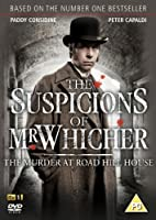 The Suspicions Of Mr. Whicher - The Murder at Road Hill House