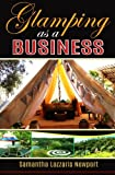 img - for Glamping as a Business: Owning & running a Glampsite book / textbook / text book