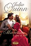 Mas brillante que el sol (Spanish Edition)
