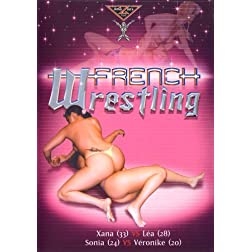 Real Topless Fighting: French Wrestling Vol. 1