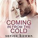 Coming in from the Cold: Gravity, Book 1 Hörbuch von Sarina Bowen Gesprochen von: Joe Arden, Maxine Mitchell