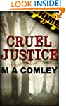 Cruel Justice (Justice series (Book #1))