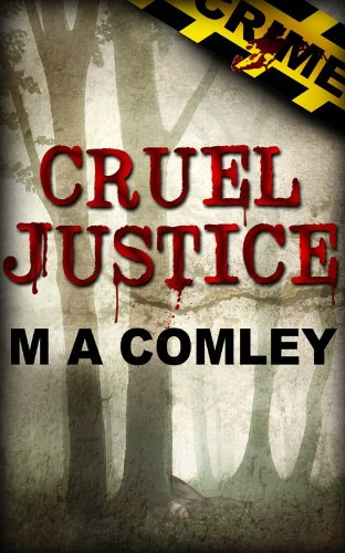 Cruel Justice (Justice series (Book one))