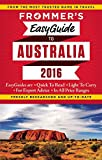 Frommer s EasyGuide to Australia 2016 (Easy Guides)