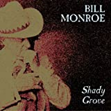 echange, troc bill monroe - shady grove