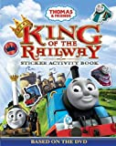 Thomas & Friends: King of the Railway- Sticker Activity Book