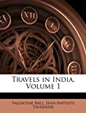 Travels in India, Volume 1