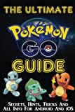 Pokemon Go (The Ultimate Guide!)