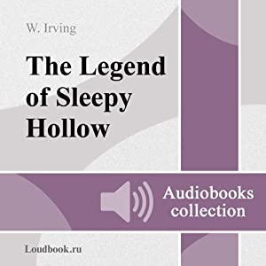 Legenda o sonnoy loshchine [The Legend of Sleepy Hollow] | [Washington Irving]