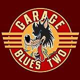 Garage Blues 2