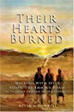 Their Hearts Burned: Walking with Jesus Along the Emmaus Road: An Excursion Through the Old Testament (0825461170) by O'Donnell, Kevin