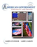 American Government: Continuity and Change, 2008 Edition Value Pack (includes MyPoliSciLab Student Access  for American Government  & Georgia State Politics (Longman State Politics Series) ) (0205507050) by O'Connor, Karen J.