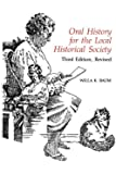 Oral History for the Local Historical Society (American Association for State and Local History)