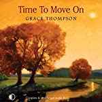 Time to Move On | Grace Thompson