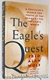 img - for The Eagle's Quest: A Physicist's Search for Truth in the Heart of the Shamanic World book / textbook / text book
