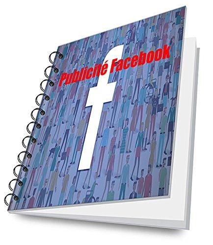 publicite-facebook-comment-faire-une-publicite-facebook-rentable