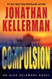 Compulsion (Alex Delaware Series, #22)
