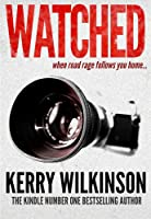 Watched: When Road Rage Follows You Home (Kindle Single) (English Edition)