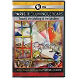 Paris: The Luminous Years