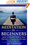 Meditation: Beginner's Guide: How to...