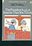 The President Is a Lot Smarter Than You Think (0445006072) by G. B. Trudeau
