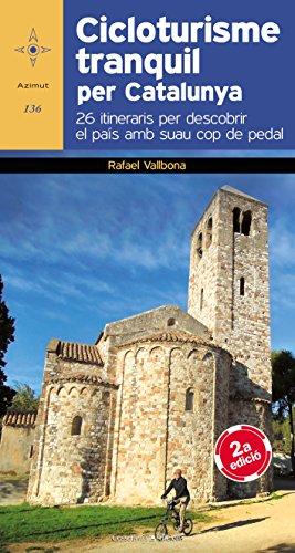 Cicloturisme Tranquil A Catalunya (Azimut)