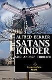 SATANS KINDER und andere Thriller BESTES ANGEBOT