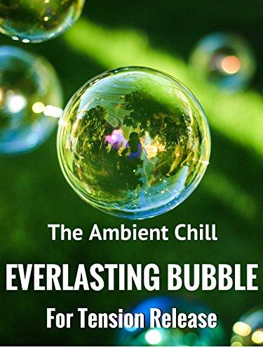 Everlasting Bubble