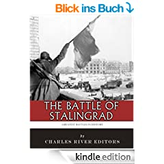 The Greatest Battles in History: The Battle of Stalingrad (English Edition)