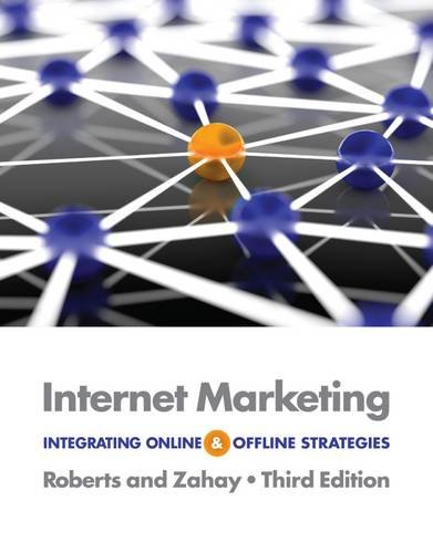Internet Marketing: Integrating Online and Offline Strategies