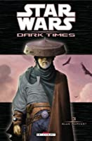 Star Wars - Dark times T03 - Blue Harvest