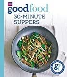 img - for Good Food: 30-Minute Suppers book / textbook / text book