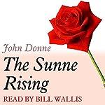 A Dozen Red Roses: The Sunne Rising | John Donne