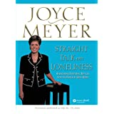 Straight Talk on Loneliness: Overcoming Emotional Battles with the Power of God's Word! ~ Joyce Meyer