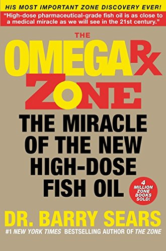 The Omega Rx Zone: The Miracle of the New High-Dose Fish Oil (Omega 3 Barry Sears compare prices)