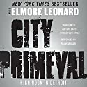City Primeval: High Noon in Detroit (       UNABRIDGED) by Elmore Leonard Narrated by Frank Muller