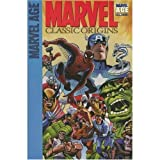 Marvel Age Marvel Classic Origins (078511579X) by Lee, Stan