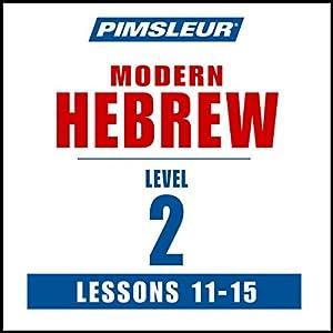 Hebrew Phase 2, Unit 11-15 Hörbuch
