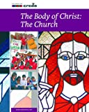 img - for Credo: The Body of Christ: the Church book / textbook / text book