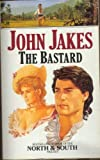 The Bastard (0006177174) by JOHN JAKES