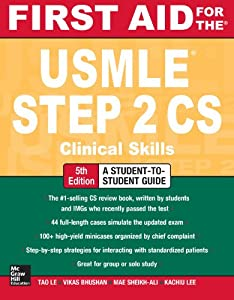First Aid for the USMLE Step 2 CS, Fifth Edition (First Aid USMLE)