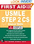 First Aid for the USMLE Step 2 CS, Fi...