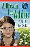 A Dream for Addie (The Addie Mills Stories Book 3)