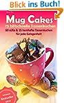 Mug Cakes - 75 blitzschnelleTassenkuc...
