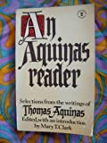 An Aquinas Reader (Hodder Christian paperbacks) (0340179554) by SAINT THOMAS AQUINAS