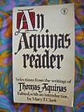An Aquinas Reader (Hodder Christian paperbacks) (0340179554) by SAINT THOMAS AQUINAS