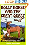 Kids Book: Holly Horse and the Great...