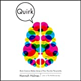 img - for Quirk: Brain Science Makes Sense of Your Peculiar Personality book / textbook / text book