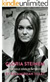 Gloria Steinem: The Kindle Singles Interview (Kindle Single)